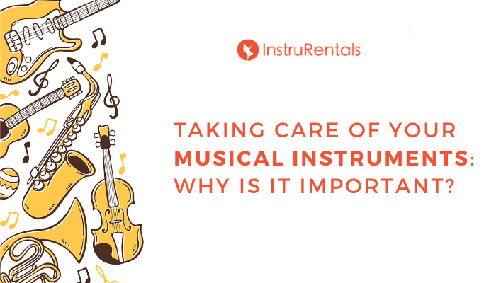 caring for musical instrument